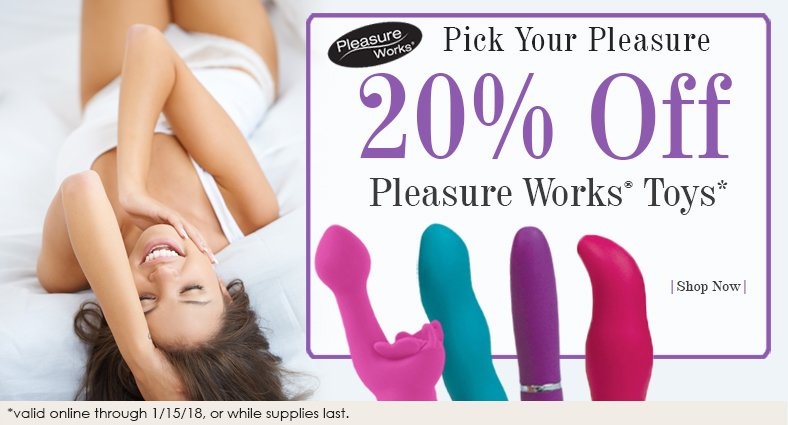 20% off Pleasure Works toys at Good Vibes